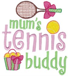 Mums Tennis Buddy embroidery design