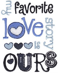 Favorite Love Story embroidery design