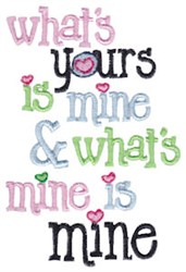 Mine Is Mine embroidery design