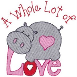 Whole Lot Of Love embroidery design