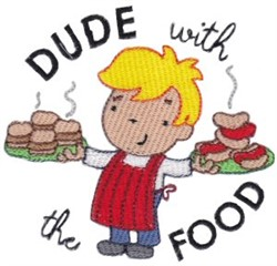Dude With The Food embroidery design