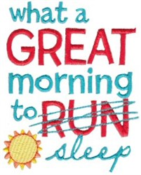 Great Morning To Sleep embroidery design