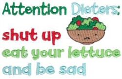 Attention Dieters embroidery design