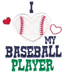 Love My Ball Player embroidery design