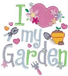 I Love My Garden embroidery design