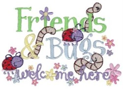 Friends Are Welcome Here embroidery design