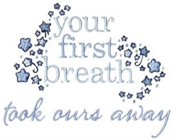 Your First Breath embroidery design