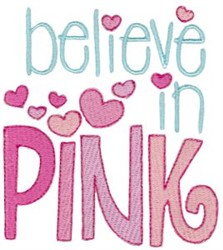 Believe In Pink embroidery design
