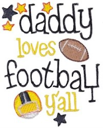Daddy Loves Football embroidery design