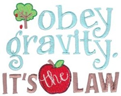 Obey Gravity embroidery design
