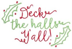 Deck The Halls Yall embroidery design