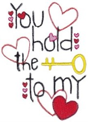 You Hold The Key To My Heart embroidery design