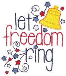Let Freedom Ring embroidery design