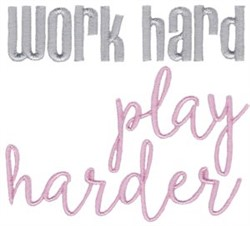 Work Hard embroidery design