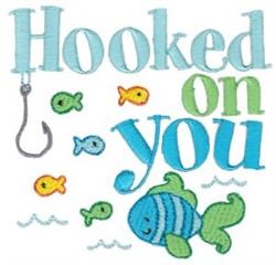 Hooked On You embroidery design