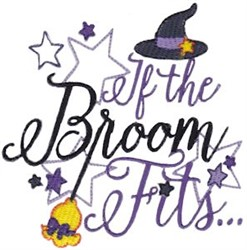 If Broom Fits embroidery design