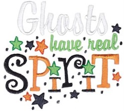Ghosts Have Spirit embroidery design