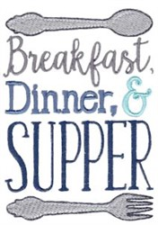 Breakfast Dinner Supper embroidery design