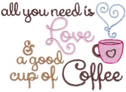All You Need Is Love & Coffee embroidery design