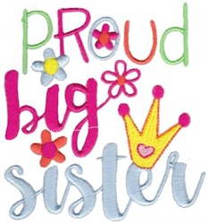 Proud Big Sister embroidery design