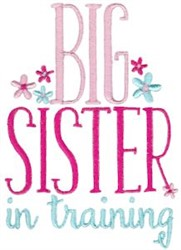 Big Sister In Training embroidery design
