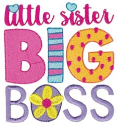 Little Sister Big Boss embroidery design