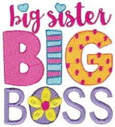 Big Sister Big Boss embroidery design