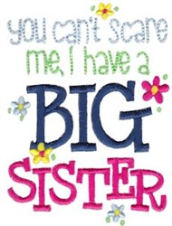 I Have A Big Sister embroidery design
