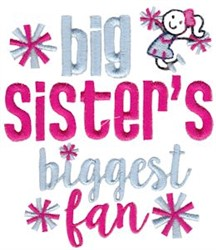 Big Sisters Biggest Fan embroidery design