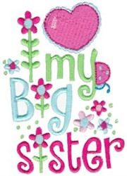 My Big Sister embroidery design