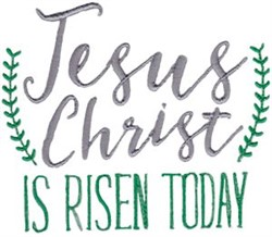 Jesus Christ Is Risen Today embroidery design
