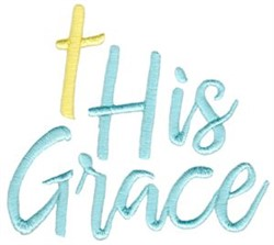 His Grace embroidery design