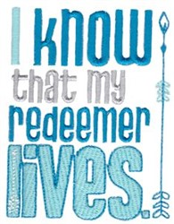 I Know That My Redeemer Lives embroidery design