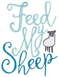 Feed My Sheep embroidery design