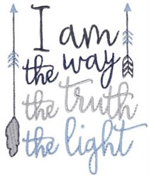 I Want The Way The Truth The Light embroidery design