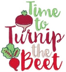 Time To Turnip The Beet embroidery design