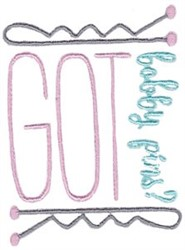 Got Bobby Pins embroidery design
