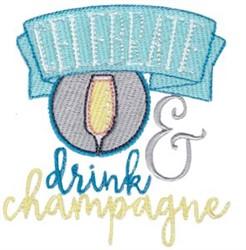 Celebrate & Drink Celebration embroidery design