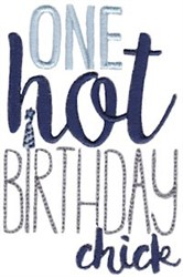 One Hot Birthday Chick embroidery design