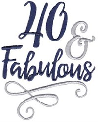 40 & Fabulous embroidery design