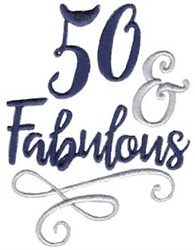 50 & Fabulous embroidery design