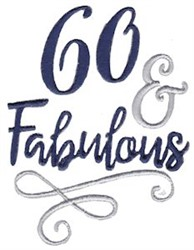 60 & Fabulous embroidery design