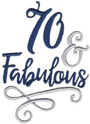 70 & Fabulous embroidery design