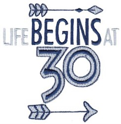 Life Begins At 30 embroidery design