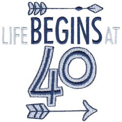 Life Begins At 40 embroidery design