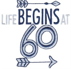 Life Begins At 60 embroidery design