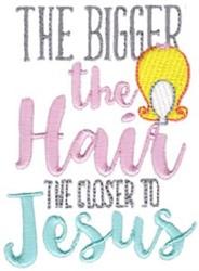 Bigger Hair embroidery design