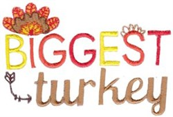 Biggest Turkey embroidery design