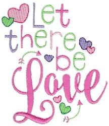Let There Be Love embroidery design
