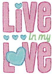 Live In Love embroidery design